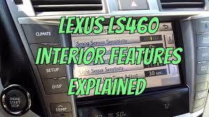 youtube lexus ls 460 lexus ls 460 interior features explained youtube