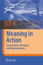 meaning in action constructions narratives and representations