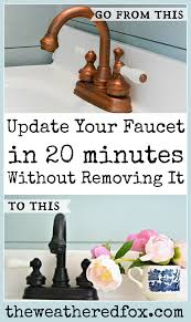 painted faucet in 5 easy steps the weathered fox
