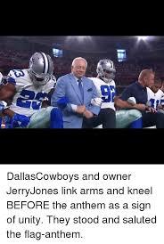 Jerry Jones Memes - 25 best memes about anthem anthem memes