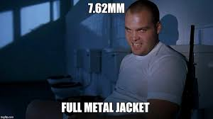 Full Metal Jacket Meme - full metal jacket it imgflip