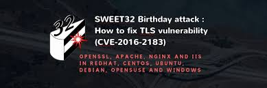 sles of birthday greetings sweet32 birthday attack how to fix tls vulnerability cve 2016