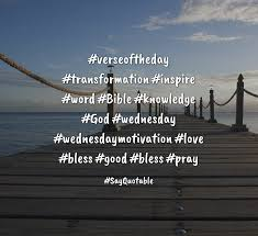 quote verseoftheday transformation inspire word bible