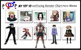 Memes Characters - my top 10 confusing gender characters meme new by kiro kurusu on