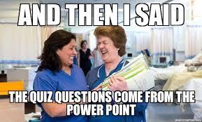 Quiz Meme - nursing quizzes weknowmemes generator