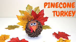how to pinecone turkey fall crafts for