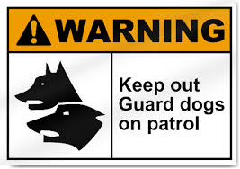 keep out guard dogs on patrol warning signs signstoyou