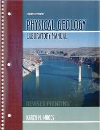 physical geology laboratory manual 4th ed by karen m woods