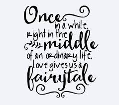 wedding quotes wedding quotes wedding day quote gives us a fairytale