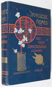 japanese homes and their surroundings edward s morse first