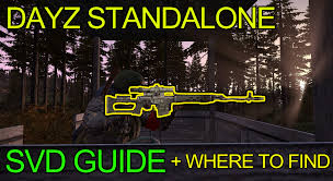 Dayz Sa Map Dayz Standalone Svd Guide Loot Location Accuracy U0026 Rate Of Fire