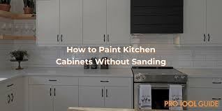 can i paint cabinets without sanding them how to paint kitchen cabinets without sanding