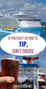 Texas cruise travel images If you can 39 t afford to tip don 39 t cruise cruise radio jpg