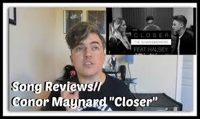 Conor Maynard Meme - song reviews conor maynard closer youtube