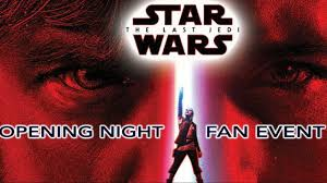opening night fan event star wars the last jedi star wars the last jedi opening night fan event youtube