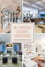 36 best celebrity homes images on pinterest dream homes 40 gorgeous celebrity living rooms