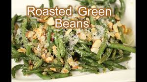 how to make roasted green beans thanksgiving recipe