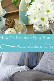 How To Decorate Your Home 398 Best Home Images On Pinterest Organize Your Life Organizing