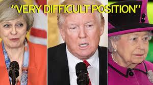 Queen Elizabeth Donald Trump Theresa May U0027has Put Queen In U201cvery Difficult Position