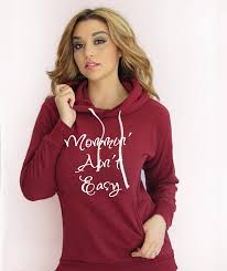 mommin u0027 ain u0027t easy hoodie sweatshirt made by