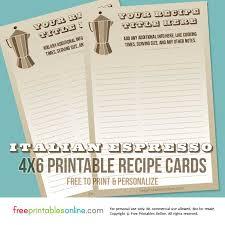 printable recipe cards 4 x 6 italian espresso coffee recipe cards free printables online
