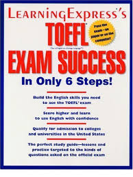 toefl exam succes in only 6 steps test of english as a foreign