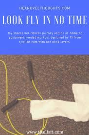 Bedroom Workout No Equipment Joy U0027s Journey Look Fly In No Time At Home Workout No Equipment