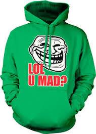U Mad Meme Face - lol u mad trollface meme face troll cool internet angry blog hoodie