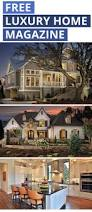Custom Home Design Ideas 10 Best Get Your Ar Living Magazine Free Images On Pinterest