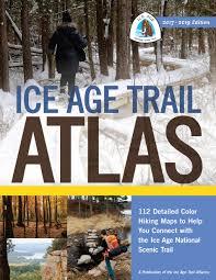 Atlas Help Ice Age Trail Atlas 2017 2019 Edition Hard Copy Ice Age