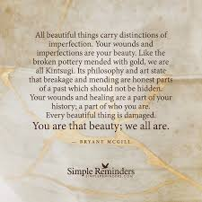 all beautiful things carry distinctions of imperfection your