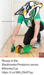 Blackhawks Meme - facebookcomnotsportscenter recap of the blackhawkspredators series