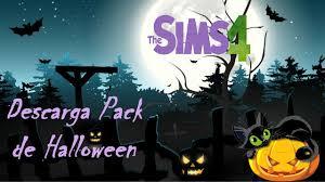los sims 4 descarga halloween pack youtube