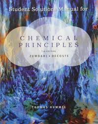 student solutions manual for zumdahl decoste u0027s chemical principles