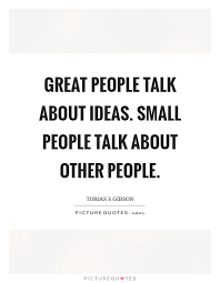 great about ideas small about other