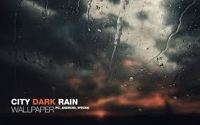 dark wallpaper deviantart city dark rain wallpaper by martz90 on deviantart