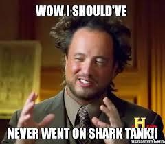 Shark Tank Meme - tank