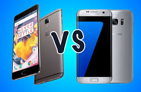 oneplus 3t vs samsung galaxy s7 edge what u0027s the difference