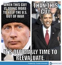 Obama Putin Meme - putin vs obama putin vs obama pinterest obama politics and truths