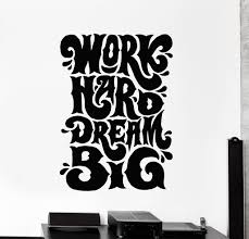 vinyl wall decal work hard dream big quote office stickers mural vinyl wall decal work hard dream big quote office stickers mural ig4547