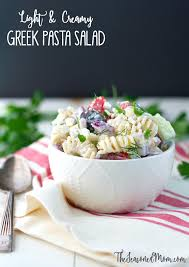 light and creamy greek pasta salad the seasoned mom