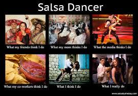 Salsa Dancing Meme - what people think of salsa dancing salsa meme salsa memes