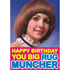happy birthday you big rug muncher greeting card retro