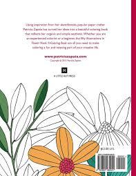 make coloring book flower nook a coloring book volume 1 patricia zapata