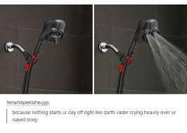 Vader Meme - darth vader shower head starts ur day off right by crying heavily