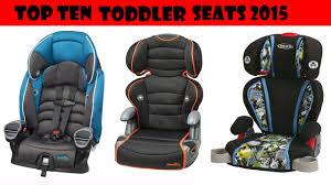 toddler car top ten best sellers toddler car seats 2015 youtube