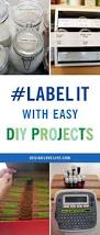 easy diy projects labelit with easy diy projects a giveaway annie johnson