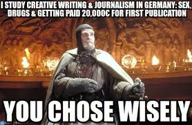 Journalism Meme - those germans d grail knight meme on memegen