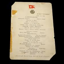 check out these real menus from aboard the titanic food u0026 wine