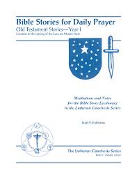 bible stories u2014 old testament concordia catechetical academy